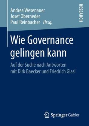 Wie Governance gelingen kann