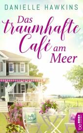 Das traumhafte Café am Meer