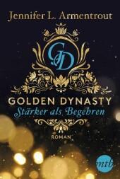 Golden Dynasty - Stärker als Begehren