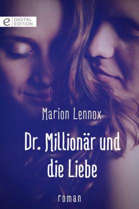 Dr. Millionär und die Liebe