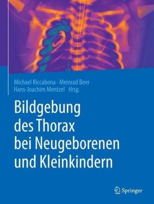 Bildgebung des Thorax bei Neugeborenen und Kleinkindern