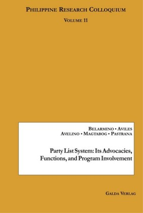 Party List System: Its Advocacies, Functions, And Program Involvement