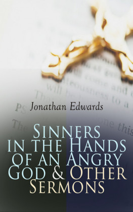 Sinners in the Hands of an Angry God & Other Sermons