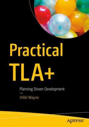 Practical TLA+