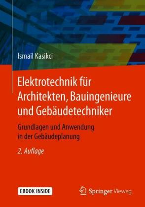 Elektrotechnik für Architekten, Bauingenieure und Gebäudetechniker