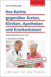 Ihre Rechte gegenüber Ärzten, Kliniken, Apotheken und Krankenkassen Cover