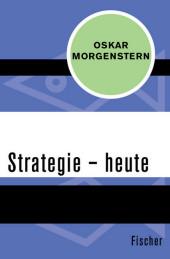 Strategie - heute