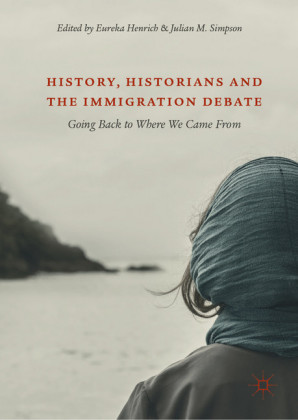 History, Historians and the Immigration Debate