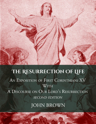 The Resurrection of Life