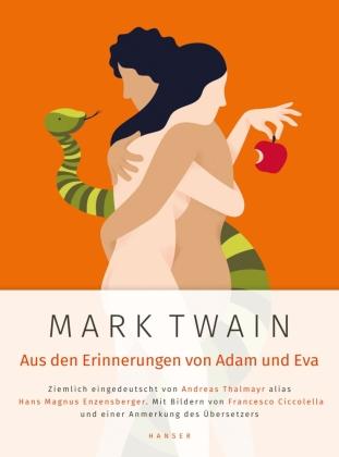 Mark Twain: Aus den Erinnerungen von Adam und Eva