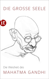 Die große Seele - Die Weisheit des Mahatma Gandhi Cover