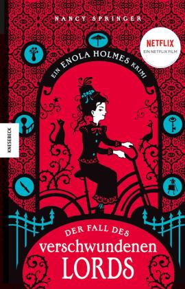 Enola Holmes - Der Fall des verschwundenen Lords