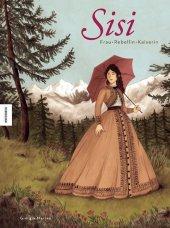 Sisi - Frau, Rebellin, Kaiserin Cover