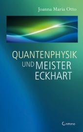 Quantenphysik und Meister Eckhart