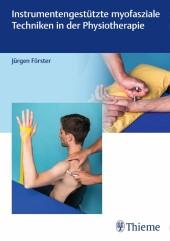 Instrumentengestützte myofasziale Techniken in der Physiotherapie