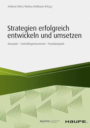 Strategien erfolgreich entwickeln und umsetzen