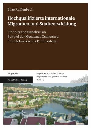 Hochqualifizierte internationale Migration und Stadtentwicklung
