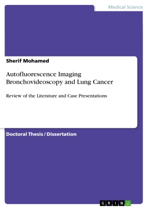 Autofluorescence Imaging Bronchovideoscopy and Lung Cancer