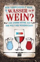 Wie verwandelt man Wasser in Wein? Cover