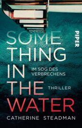 Something in the Water - Im Sog des Verbrechens Cover