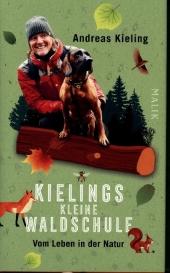 Kielings kleine Waldschule
