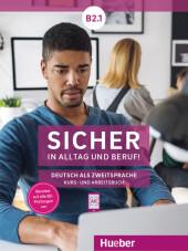 Sicher in Alltag und Beruf! B2.1 - Kursbuch + Arbeitsbuch Cover