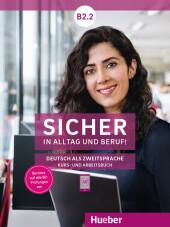 Sicher in Alltag und Beruf! B2.2 - Kursbuch + Arbeitsbuch Cover
