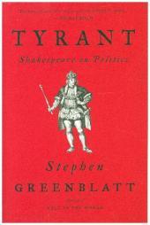 Tyrant - Shakespeare on Politics