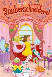 Die Zauberschneiderei - Der Tag der Zuckerwünsche Cover