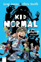 Kid Normal - Die Schurken sind los! Cover