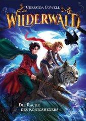 Wilderwald - Die Rache des Königshexers Cover