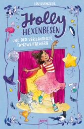 Holly Hexenbesen und der verzauberte Tanzwettbewerb Cover