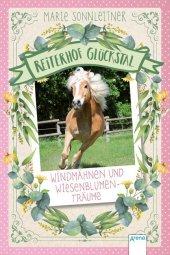 Reiterhof Glückstal - Windmähnen und Wiesenblumenträume Cover