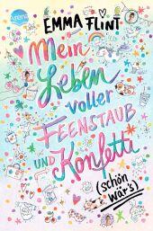 Mein Leben voller Feenstaub und Konfetti (schön wär's!) Cover