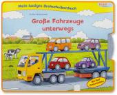 Mein lustiges Drehscheibenbuch. Große Fahrzeuge unterwegs Cover
