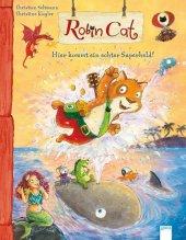 Robin Cat. Hier kommt ein echter Superheld! Cover