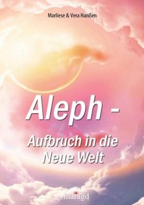 Aleph - Aufbruch in die Neue Welt
