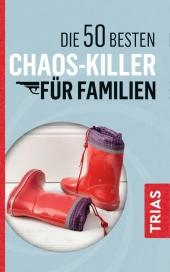 Die 50 besten Chaos-Killer für Familien Cover