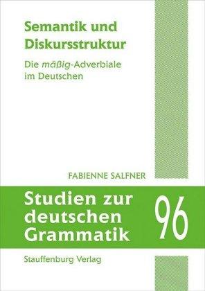 Salfner, Fabienne: Semantik und Diskursstruktur