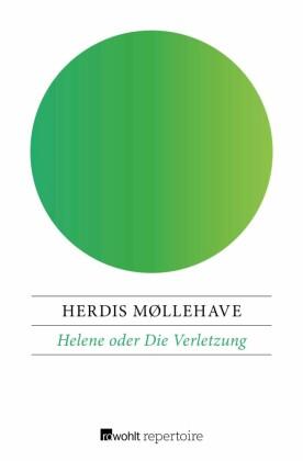 Helene oder Die Verletzung