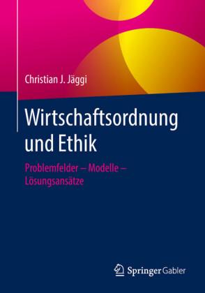Wirtschaftsordnung und Ethik