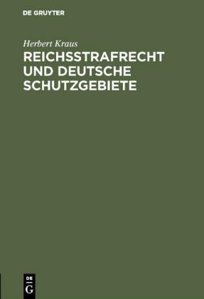 Reichsstrafrecht und deutsche Schutzgebiete