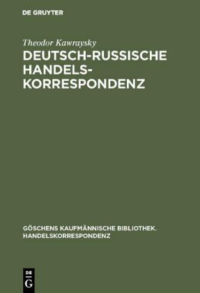 Deutsch-russische Handelskorrespondenz