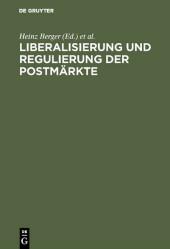 Liberalisierung und Regulierung der Postmärkte