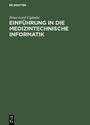 Einführung in die medizintechnische Informatik