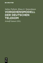Vorgehensmodell der Deutschen Telekom