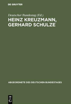 Heinz Kreuzmann, Gerhard Schulze