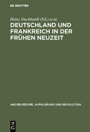 Deutschland und Frankreich in der frühen Neuzeit