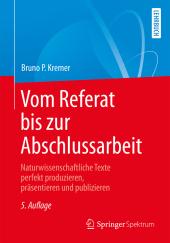 Vom Referat bis zur Abschlussarbeit Cover
