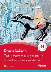 Französisch - Têtu comme une mule